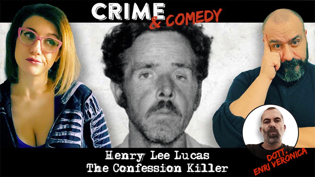 Henry Lee Lucas - The Confession Killer - Podcast