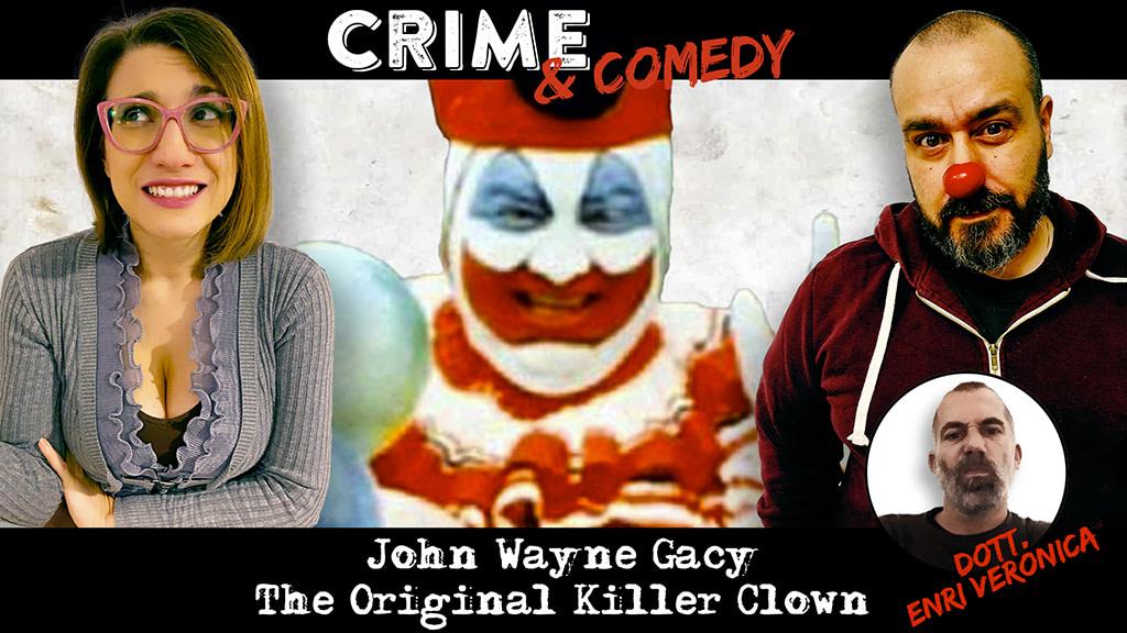 John wayne Gacy - The Original Killer Clown - Podcast