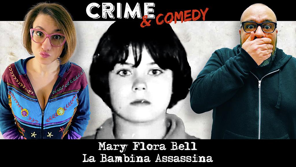 Mary Flora Bell - La Bambina Assassina - Podcast