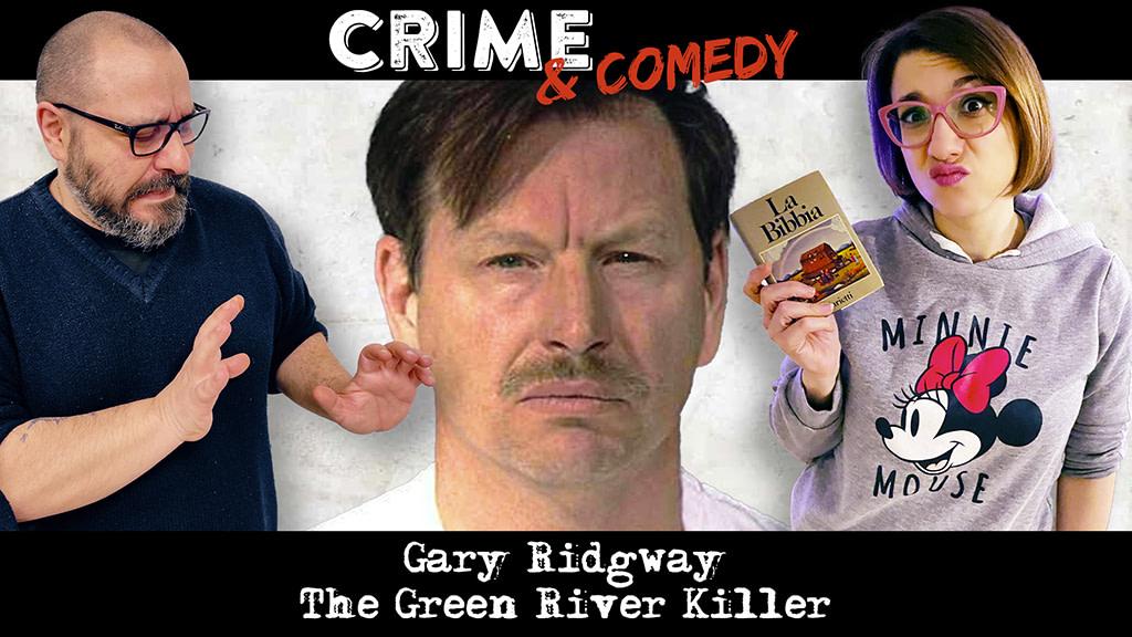Gary Ridgway - The Green River Killer - Podcast