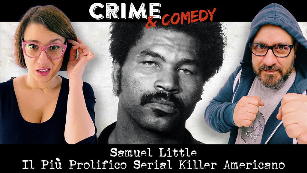 Samuel Little - Il Più Prolifico Serial Killer Americano - Podcast
