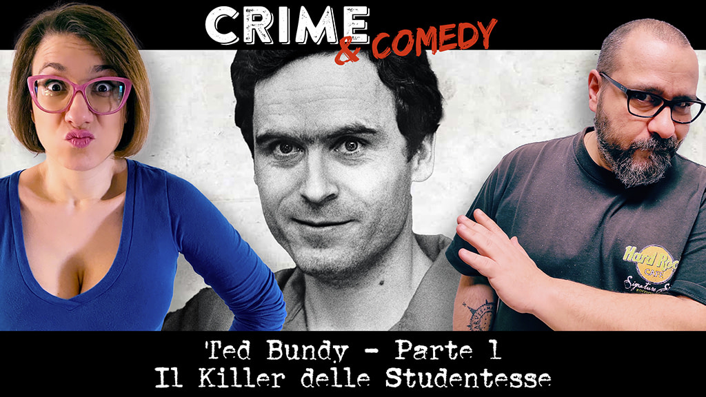 Ted Bundy - Il Killer delle Studentesse - Podcast