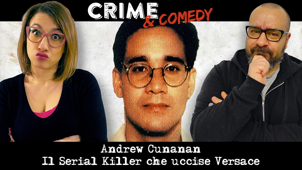Andrew Cunanan - Il Serial Killer che uccise Versace