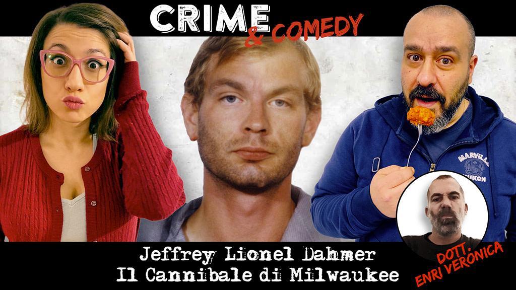 Jeffrey Dahmer - Il Cannibale di Milwaukee - Podcast