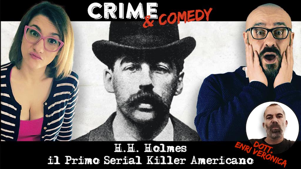 H-H. Holmes - Il Primo Serial Killer Americano - Podcast