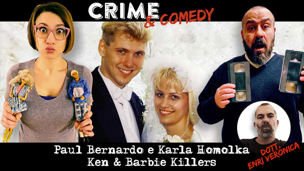 Paul Bernardo e Karla Homolka - Ken & Barbie Killers - Podcast