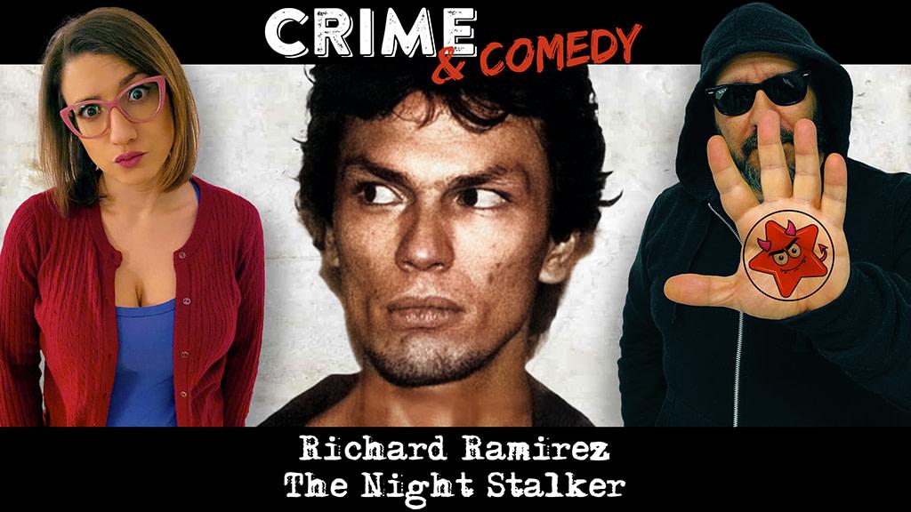 Richard Ramirez - The Night Stalker - Podcast