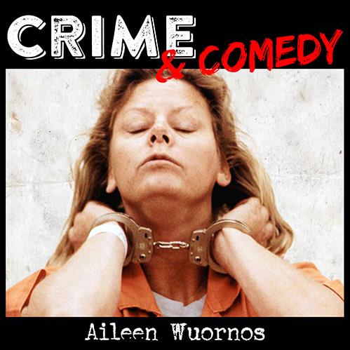 Aileen Wuornos – La Killer di Uomini