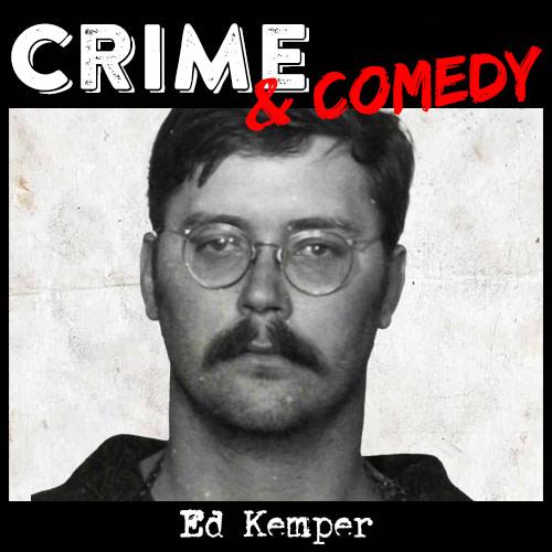 Ed Kemper – The Co-Ed Killer