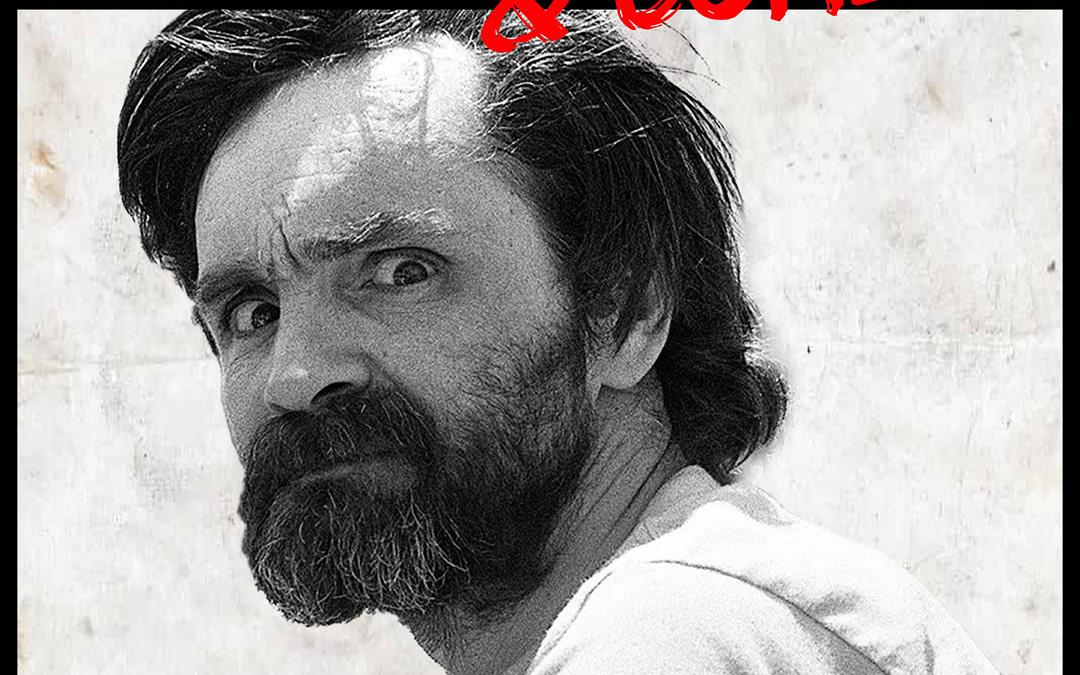 Charles Manson – Parte 1- La Famiglia