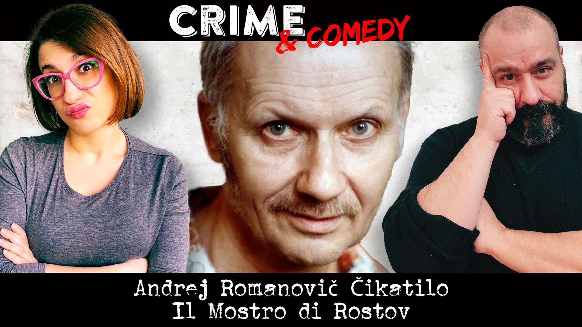 Andrei Romanovich Chikatilo - Podcast