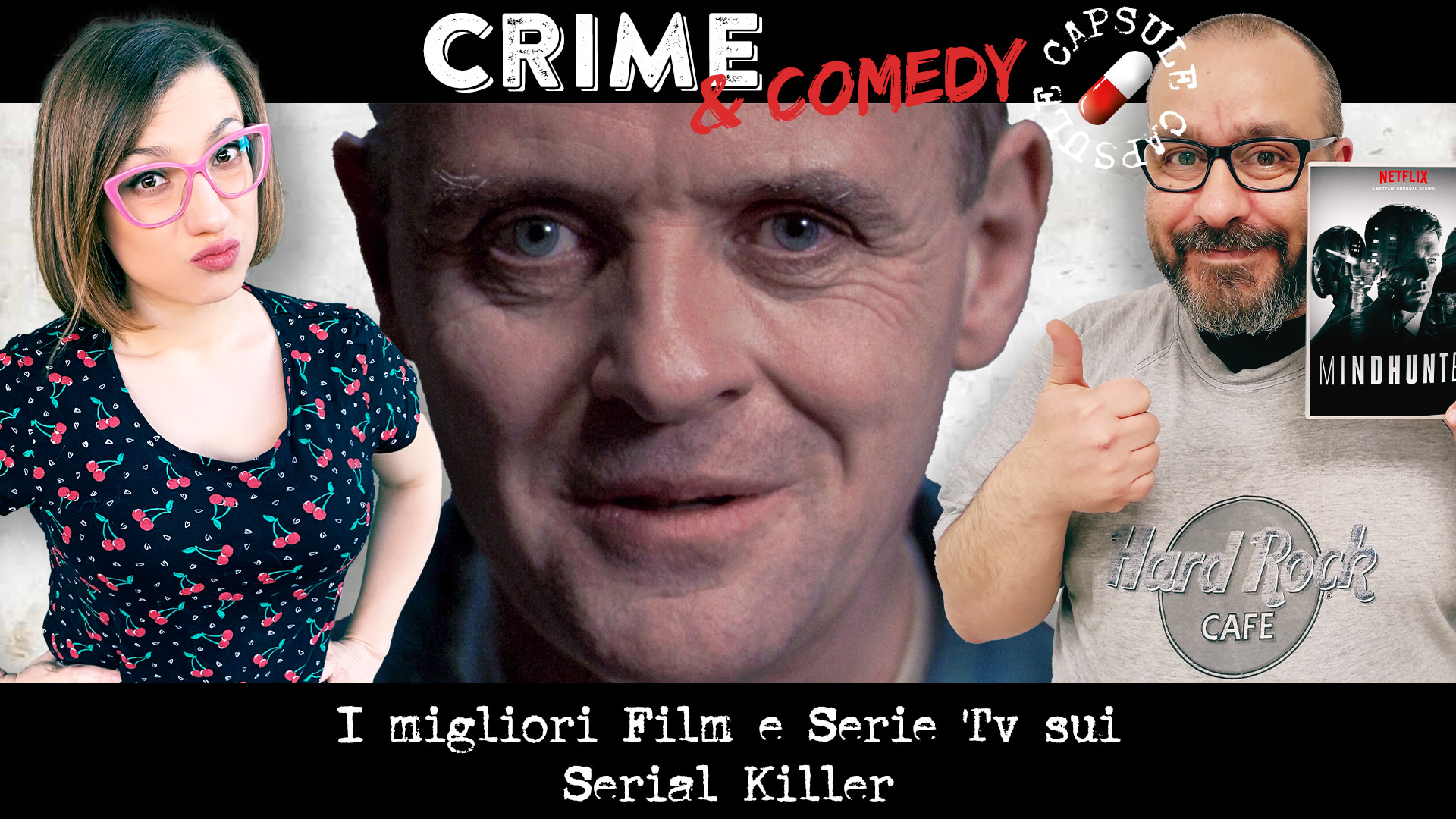 I migliori Film e Serie Tv sui Serial Killer - Crime & Comedy Capsule - Podcast