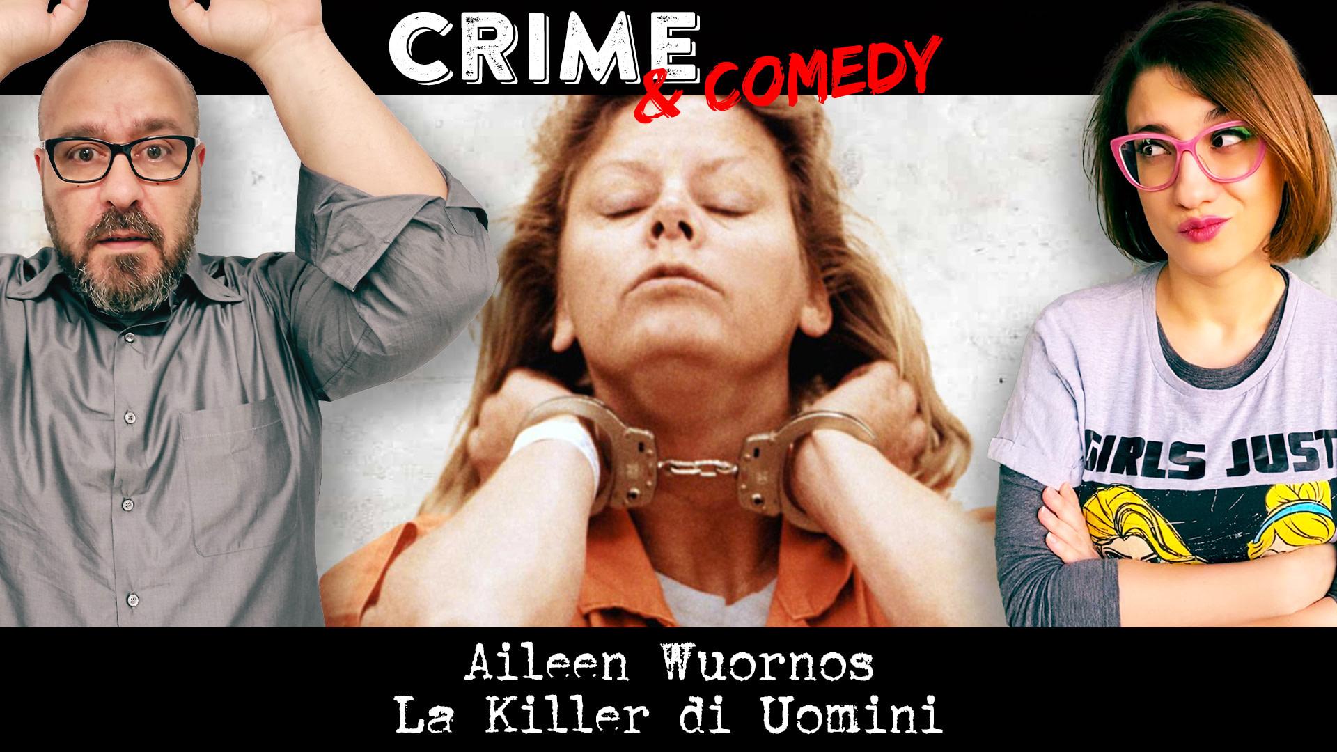 Aileen Wuornos - Podcast - La Killer di Uomini