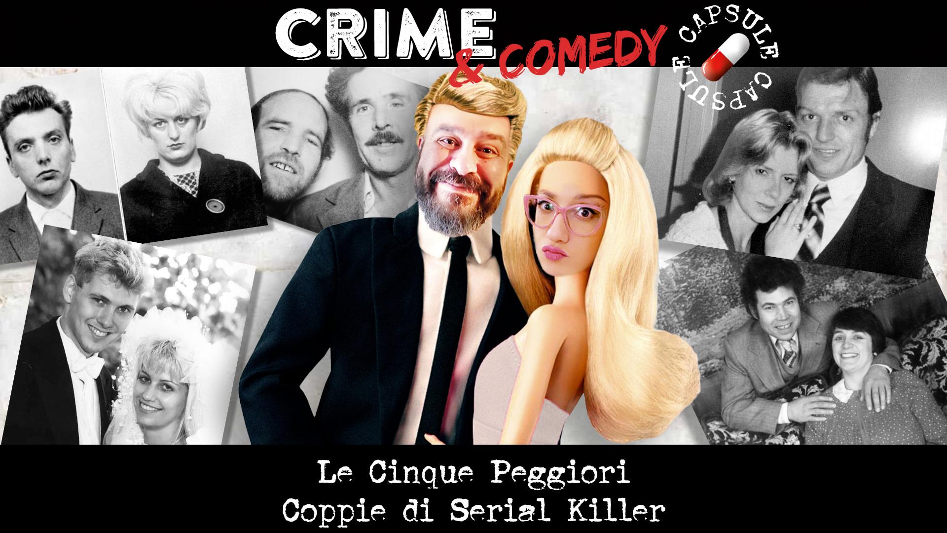 Le 5 Peggiori Coppie di Serial Killer - C&C Capsule