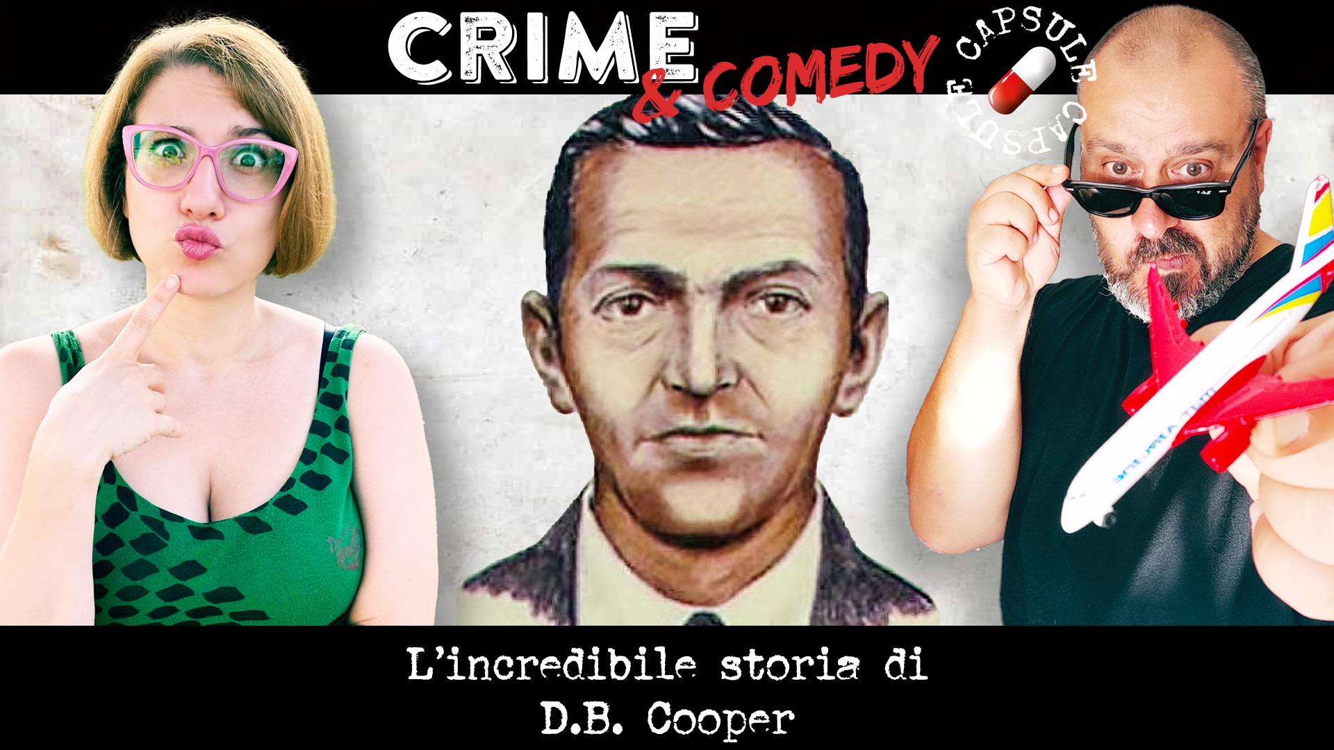 L'incredibile storia di D.B. Cooper - Il Pirata Dell'Aria - Crime & Comedy Capsule