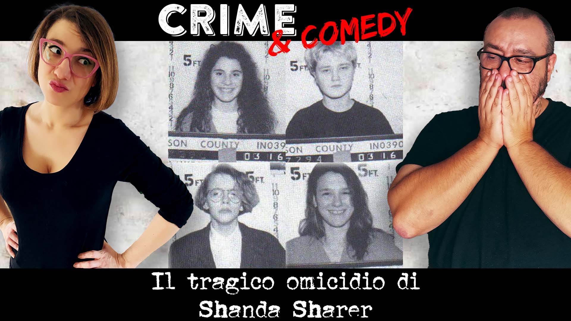 Il tragico omicidio di Shanda Sharer - Crime & Comedy Podcast